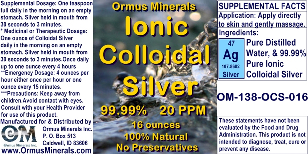 Ormus Minerals -Colloidial Silver 99.99 Percent 20 ppm