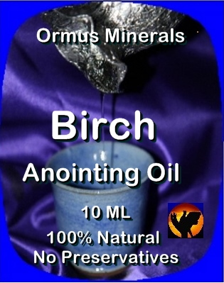 Ormus Minerals --Anointing Oil with Birch