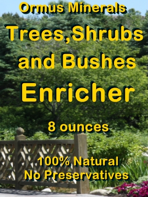 Ormus Minerals -Trees - Shrubs - Bushes Enricher (Concentrate)