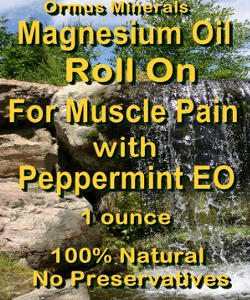 Ormus Minerals -Magnesium Oil Roll On for Muscle Pain with Organic PEPPERMINT Essential Oil